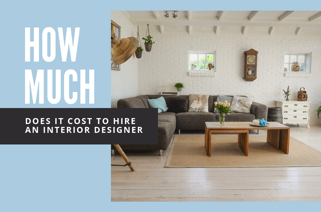 Hiring An Interior Designer Cost